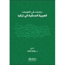 Studies On Arabic Dialects Spoken In Turkey